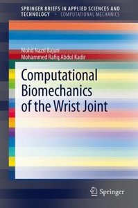 Computational Biomechanics of the Wrist Joint