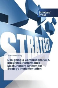 Designing a Comprehensive & Integrated Performance Measurement S
