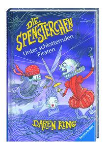 Die Spensterchen: Unter schlotternden Piraten (Band 2)
