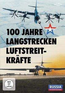100 Jahre strategische Langstrecken-Luftstreitkräfte Russlands,