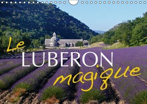 Le Luberon magique (Calendrier mural 2015 DIN A4 horizontal)