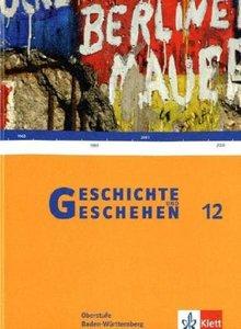 Geschichte und Geschehen. Oberstufe. Schülerband für Baden-Württ