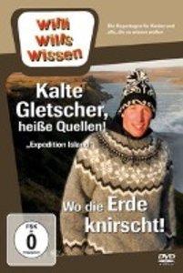 Willi wills wissen. Island: Kalte Gletscher, heiße Quellen / Wo