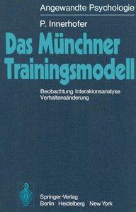 Das Münchner Trainingsmodell