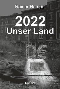 2022 - Unser Land