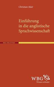 Einführung in die anglistische Sprachwissenschaft