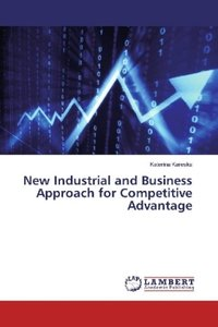 New Industrial and Business Approach for Competitive Advantage