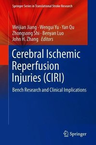 Cerebral Ischemic Reperfusion Injuries (CIRI)