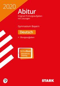 Abitur 2020 - Bayern - Deutsch, Ausgabe mit ActiveBook