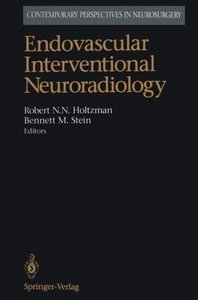 Endovascular Interventional Neuroradiology