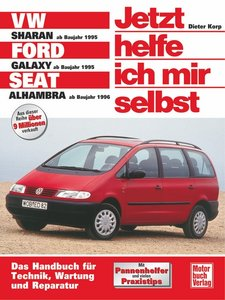 VW Sharan / Ford Galaxy / Seat Alhambra. Jetzt helfe ich mir sel