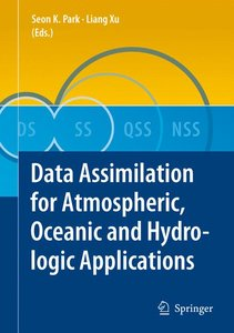Data Assimilation for Atmospheric, Oceanic and Hydrologic Applic