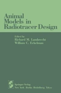 Animal Models in Radiotracer Design