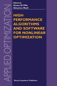High Performance Algorithms and Software for Nonlinear Optimizat