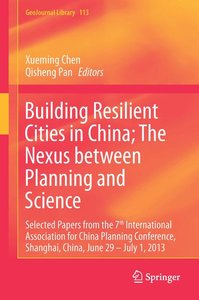 Building Resilient Cities in China; The Nexus between Planning a