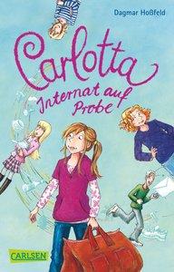 Carlotta 01: Carlotta - Internat auf Probe