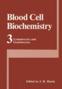 Blood Cell Biochemistry Volume 3