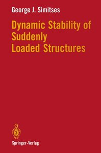 Dynamic Stability of Suddenly Loaded Structures