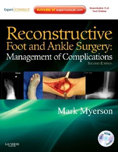 Reconstructive Foot and Ankle Surgery, w. DVD