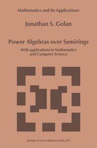 Power Algebras over Semirings