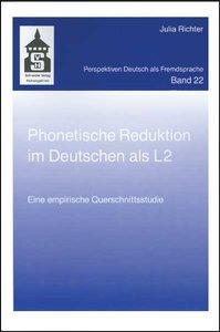 Phonetische Reduktion im Deutschen als L2