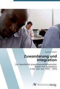 Zuwanderung und Integration