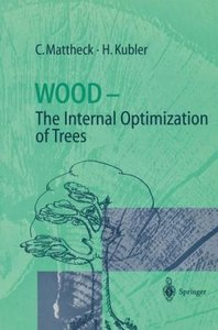 Wood - The Internal Optimization of Trees