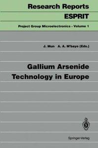Gallium Arsenide Technology in Europe