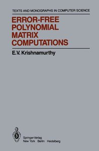 Error-Free Polynomial Matrix Computations