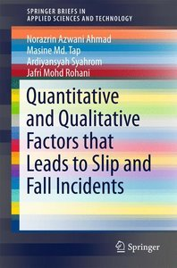 Quantitative and Qualitative Factors that Leads to Slip and Fall