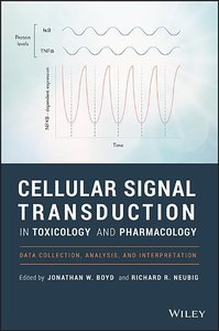 Cellular Signal Transduction in Toxicology and Pharmacology: Dat