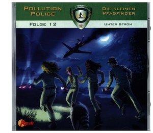 Pollution Police - Die kleinen Pfadfinder - Unter Strom, 1 Audio