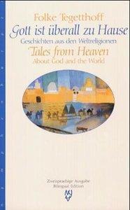 Gott ist überall / Tales from Heaven