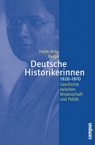 Deutsche Historikerinnen 1920-1970