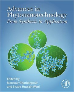 Advances in Phytonanotechnology: From Synthesis to Application