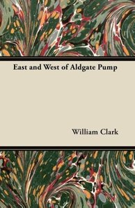 East and West of Aldgate Pump