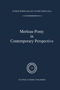 Merleau-Ponty In Contemporary Perspectives