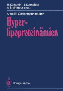 Aktuelle Gesichtspunkte der Hyperlipoproteinämien