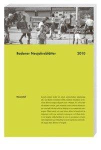 Badener Neujahrsblätter 85. 2010