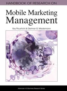 Handbook of Research on Mobile Marketing Managent