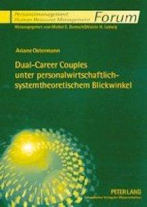 Dual-Career Couples unter personalwirtschaftlich-systemtheoretis