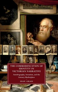 Autobiography, Sensation, and the Commodification of Identity in
