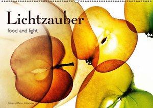 Lichtzauber (Wandkalender 2016 DIN A2 quer)