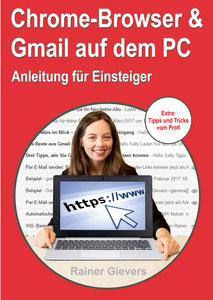 Chrome-Browser & Gmail auf dem PC - Anleitung für Einsteiger