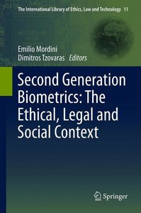 Second Generation Biometrics: The Ethical, Legal and Social Cont