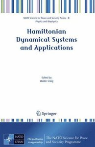 Hamiltonian Dynamical Systems and Applications