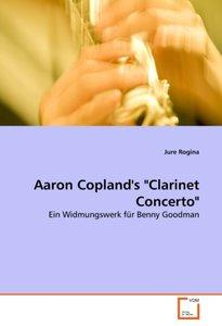 "Aaron Copland's ""Clarinet Concerto"""