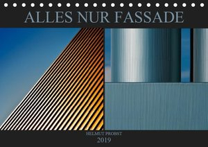 Alles nur Fassade (Tischkalender 2019 DIN A5 quer)