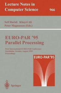EURO-PAR '95: Parallel Processing
