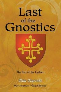 Last of the Gnostics